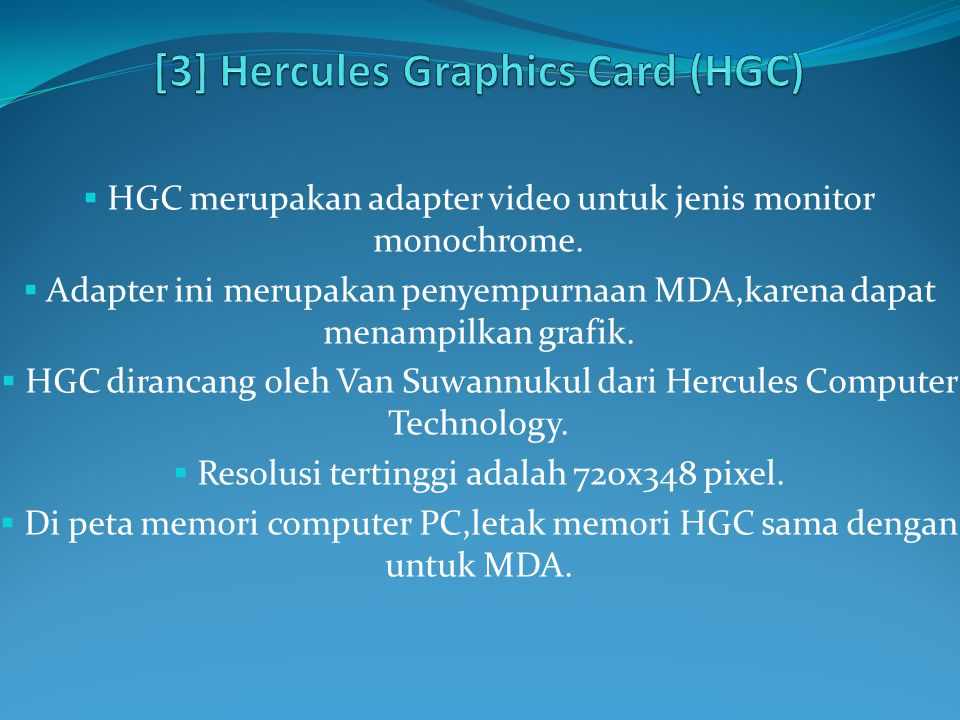 [3] Hercules Graphics Card (HGC)